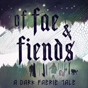 fae and fiends faerie tale podcast